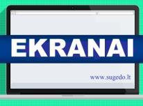 Ekranai Klaipedoje ir Lietuvoje 24 mėn. Garantija